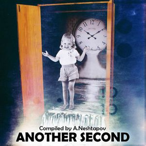Compiled by A.Neshtapov - another second