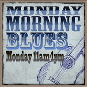 Monday Morning Blues 14/07/14 (1st hour)