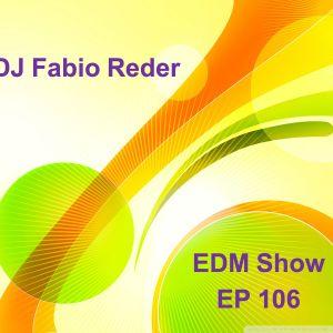 DJ Fabio Reder 2016 - EDM SHOW 106