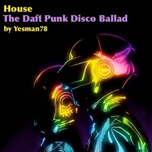 THE DAFT PUNK DISCO BALLAD (give life back to music, get lucky, instant crush)