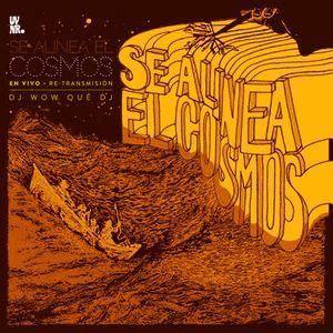 UVNR / Se Alinea El Cosmos / DJ WOW Qué DJ • DJ set