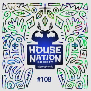 House Nation society #108 - Hosted by PdB