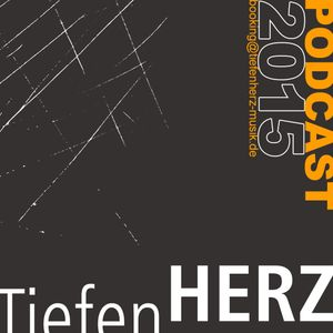 Tiefenherz Records Podcast III mixed by Tiefenherz Musik