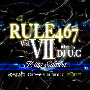rule467 vol.7 mixed by DJ U.C