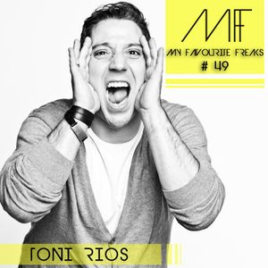 My Favourite Freaks Podcast #49 Toni Rios