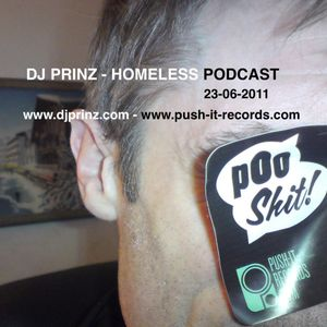 DJ PRINZ - HOMELESS PODCAST 26/03/2011