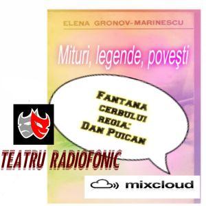 Mituri, legende, poveşti • Marinescu Elena Gronov - Fantana cerbului ( 1974 ) regia Dan Puican
