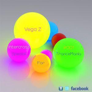 Vega Z - Intercross 001 (Special For Trancemania)