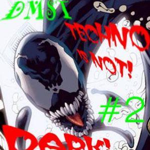 Techno~is~NOT!~Dark!!!~#2