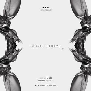 BL4ZE Fridays 01