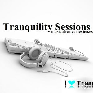 Tranquility Sessions (Podcast 018)