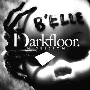 Darkfloor In Session 041 + Savier