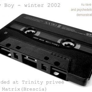 Kaky Boy at Trinity privèe Matrix (Brescia) season 2002