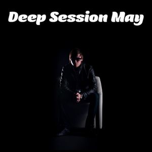 Deep Session May