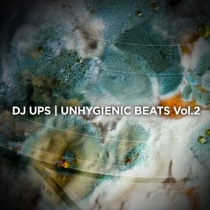 Unhygienic Beats Vol 2