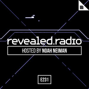 Revealed Radio 231 - Noah Neiman