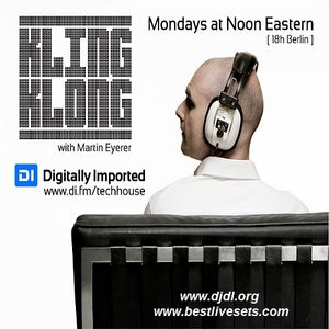 Martin Eyerer  -  Kling Klong Radio Show on DI.FM  - 13-May-2015