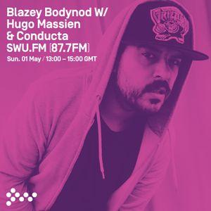 SWU FM - Blazey Bodynod w/ Conducta & Hugo Massien - May 01