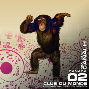 Club du Monde @ Canada - Canalh - jun/2010