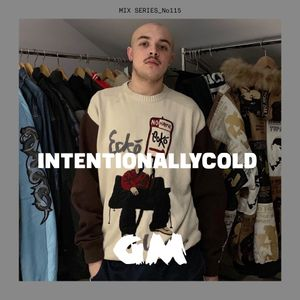 GETME! Guest Mix 115 : Intentionally Cold