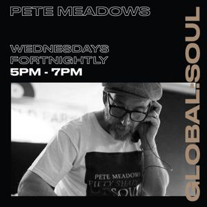 50 Shades of Soul with Pete Meadows 21st July 2021