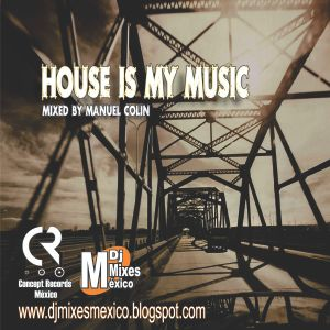 House Is My Music
