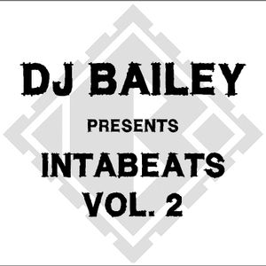 DJ Bailey presents... Intabeats Vol. 2