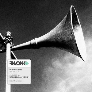 Fwonk Podcast #1 - October 2011 mixed by Heskin Radiophonic
