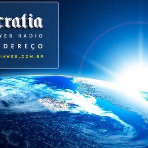 Democratia Web Radio - Programa de 09 de agosto de 2.017.