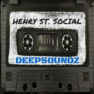 Deepsoundz #53  //Henry St. Social//