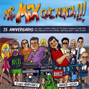 Mas Mix Que Nunca 25th Anniversary - By Javier Ussia & Juan Martinez (Long Version)