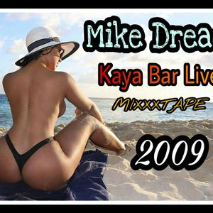 MIKE DREAD KAYA LIVE