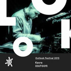 Kasra - Outlook Festival 2013 Mix