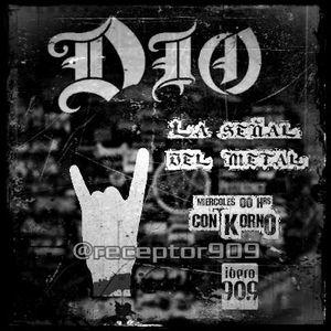 """Dio """"La señal del Metal"""" #13 (11-07-12)"""