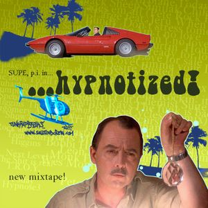 Supe P.I.  in  ....hypnotized!