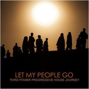 """PROGRESSIVE HOUSE - """"Let My People Go"""""""