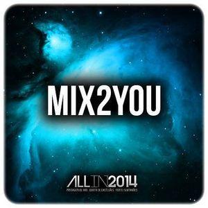 MIX2YOU SET - MAIO 2014