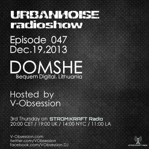 DOMSHE - #URBANNOISEradioshow 047 Pt1 [Dec.19,2013] on STROM:KRAFT Radio