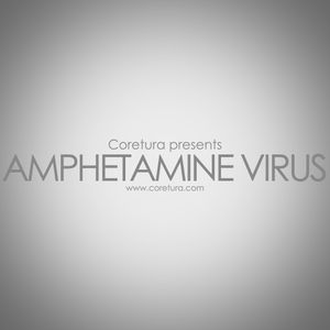 Coretura #12 - Amphetamine Virus