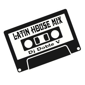 Latin House Session - Doble V