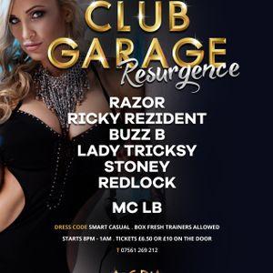 Dj Tricksy: (Part 2) Live @Club Garage Resurgence 15-09-2017