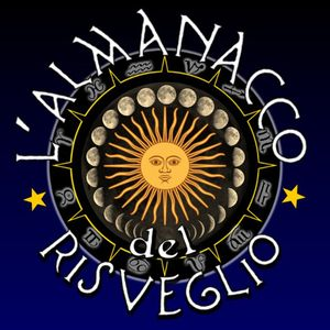 L'Almanacco del Risveglio - Lunedì 22 Febbraio 2016