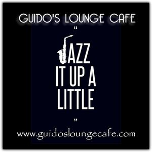 Guido's Lounge Cafe Broadcast 0294 Jazz it Up a Little (20171020)