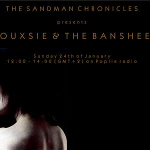 The Sandman Chronicles presents Siouxsie & The Banshees