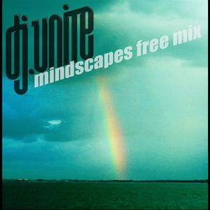 Dj Unite - Mindscapes Free Mix