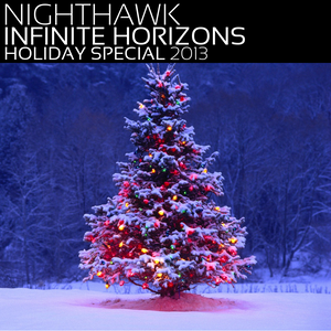 Infinite Horizons Holiday Special 2013