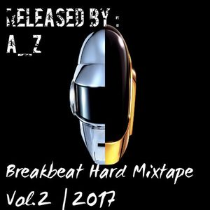 BREAKBEAT HARD MIXTAPE VOL.2 | 2017