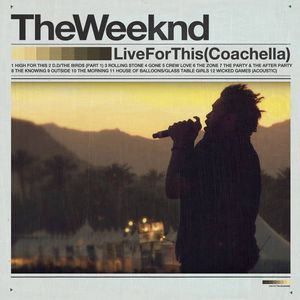 The Weeknd – Live For This (Coachella)