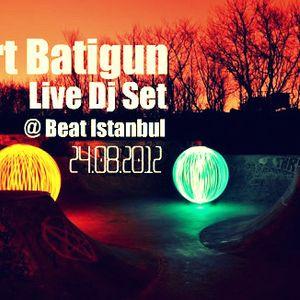 Mert Batigun Live Dj set @Beat Club Istanbul / 24.08.2012