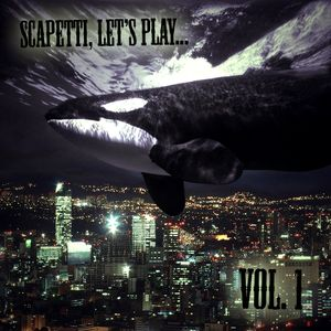 Scapetti, Let's Play... Vol. 1